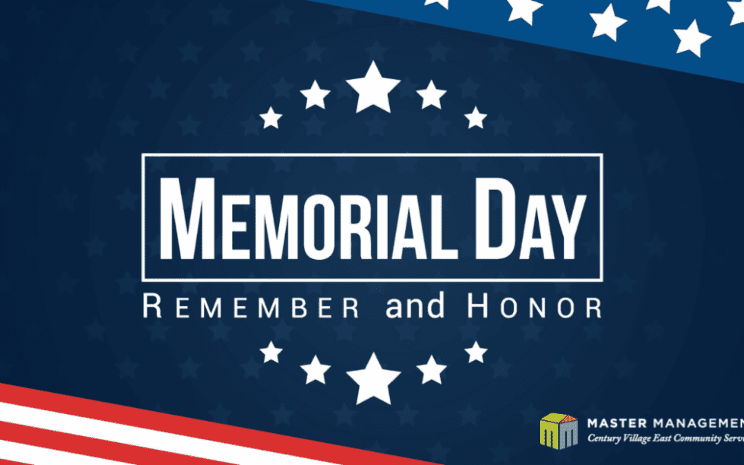 Master Management Office CLOSED Monday, May 25th – Memorial Day
