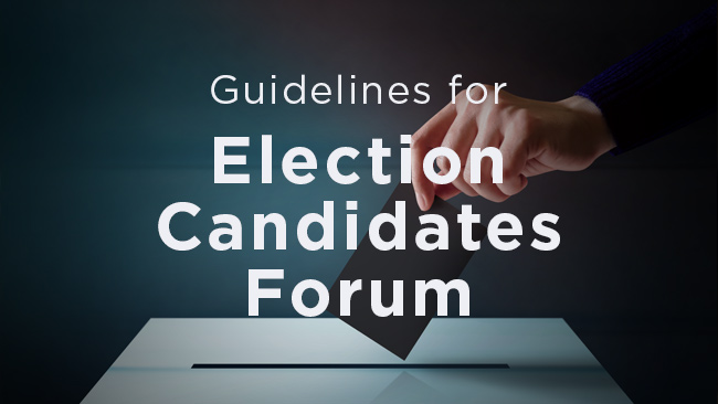 Guidelines for Election Candidates Forum